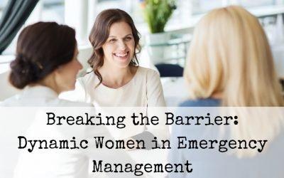 Breaking the Barrier: Dynamic Women in Emergency Management